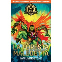 Fighting Fantasy: 4- La foresta maledetta (Libro Game)