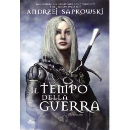 The Witcher - La saga di Geralt di Rivia: 4 - Il tempo della guerra (Romanzo)